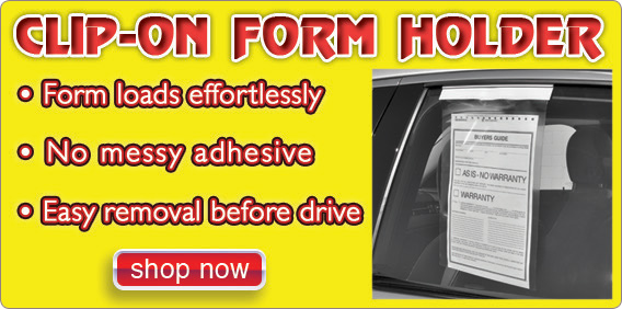 No more messy adhesive on your dealership vehicles with our Clip-On Form Holder