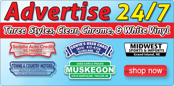 Advertise your dealership 24/7 with our Custom Imprinted Vehicle Decals!