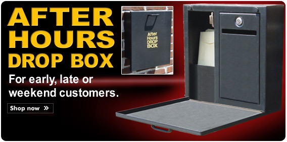 After Hours Drop Box - For early, late or weekend customers.