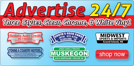 Advertise your car dealership 24/7 with our Standard Decals available in 3 styles.